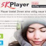 [Werbung] 5KPlayer kostenlos zum Download - All-In-One Player mit AirPlay-Stream